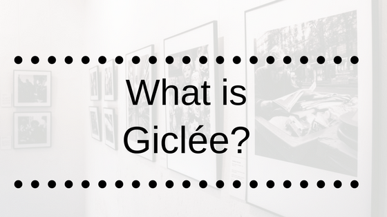 What is Giclée? - The Artists Print Room